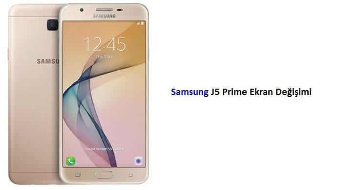 Samsung j5 prime ekran değişimi ankara